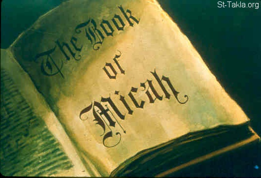 St-Takla.org Image: The Book of Micah  ���� �� ���� ������ ����: ���� ��� ����