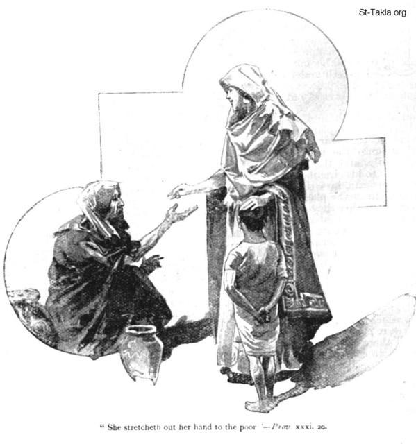 St-Takla.org Image: PROV 31:20 She stretcheth out her hand to the poor صورة في موقع الأنبا تكلا: تَبْسُطُ كَفَّيْهَا لِلْفَقِيرِ، وَتَمُدُّ يَدَيْهَا إِلَى الْمِسْكِينِ - أمثال 31: 20