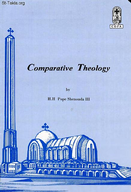St-Takla.org Image: Comparative Theology 1 - book cover, by P صورة في موقع الأنبا تكلا: غلاف كتاب اللاهوت المقارن 1 (إنجليزي) - البابا شنوده الثالثhttps://st-takla.org/Gallery/Books/Covers/by-author/sheen/pope-shenouda/languages-english/pope-shenouda-book-cover-en-theology-01-1a.html