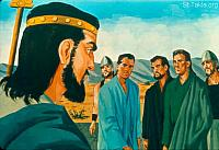 Image: The king commands to bring Shadrach, Meshach, and Abed Nego<br>صورة نبوخذ يأمر بإحضار ثلاث رجال: شدرخ، ميشخ، عبد نغو